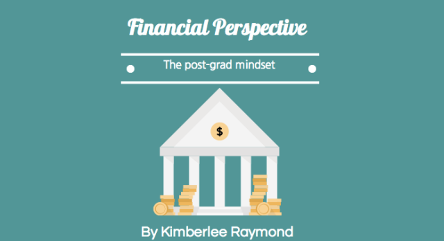 Financial Perspective The Post Grad Mindset